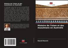 Bookcover of Histoire de l'islam et des musulmans en Australie
