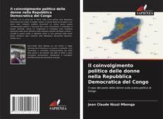 Buchcover von Il coinvolgimento politico delle donne nella Repubblica Democratica del Congo