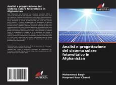 Обложка Analisi e progettazione del sistema solare fotovoltaico in Afghanistan