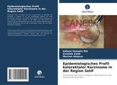 Portada del libro de Epidemiologisches Profil kolorektaler Karzinome in der Region Setif