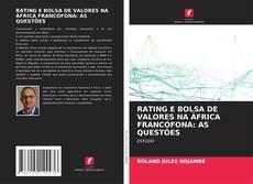 RATING E BOLSA DE VALORES NA ÁFRICA FRANCÓFONA: AS QUESTÕES的封面
