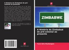 Buchcover von A História do Zimbabué do pré-colonial ao presente