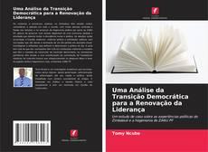 Couverture de Uma Análise da Transição Democrática para a Renovação da Liderança