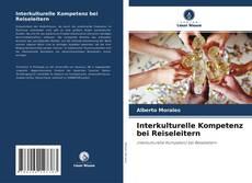 Borítókép a  Interkulturelle Kompetenz bei Reiseleitern - hoz