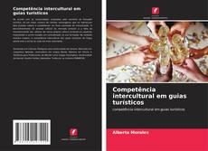 Bookcover of Competência intercultural em guias turísticos
