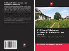 Políticas Públicas e Protecção Ambiental em África的封面