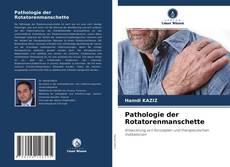 Borítókép a  Pathologie der Rotatorenmanschette - hoz