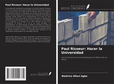 Обложка Paul Ricoeur: Hacer la Universidad