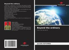 Bookcover of Beyond the ordinary
