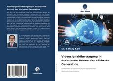 Portada del libro de Videosignalübertragung in drahtlosen Netzen der nächsten Generation