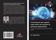 Обложка Trasmissione del segnale video nelle reti wireless di prossima generazione