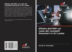 Bookcover of Effetto dell'ERP sul ruolo dei contabili finanziari in Sri Lanka