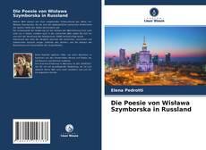 Borítókép a  Die Poesie von Wisława Szymborska in Russland - hoz