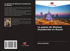 Borítókép a  La poésie de Wisława Szymborska en Russie - hoz