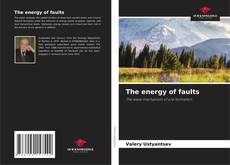 Bookcover of The energy of faults