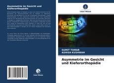 Bookcover of Asymmetrie im Gesicht und Kieferorthopädie