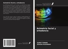 Portada del libro de Asimetría facial y ortodoncia