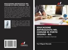 Couverture de EDUCAZIONE ANTIRAZZISTA NEL COMUNE DI PORTO SEGURO - BA: