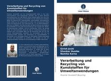 Bookcover of Verarbeitung und Recycling von Kunststoffen für Umweltanwendungen