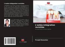 L'ostéo-intégration revisitée kitap kapağı