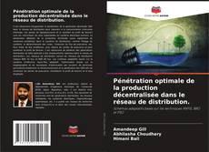 Pénétration optimale de la production décentralisée dans le réseau de distribution. kitap kapağı