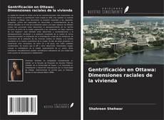 Couverture de Gentrificación en Ottawa: Dimensiones raciales de la vivienda