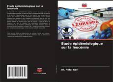 Borítókép a  Étude épidémiologique sur la leucémie - hoz
