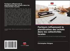 Borítókép a  Facteurs influençant la planification des achats dans les collectivités locales - hoz