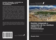 Copertina di Gestión integrada y sostenible de los residuos sólidos en el Transhimalaya