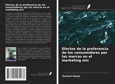 Couverture de Efectos de la preferencia de los consumidores por las marcas en el marketing mix