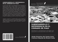 Portada del libro de SUBDESARROLLO Y DEPENDENCIA EN EL CERRADO DE PIAUI