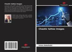 Bookcover of Chaotic tattoo images