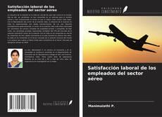 Portada del libro de Satisfacción laboral de los empleados del sector aéreo