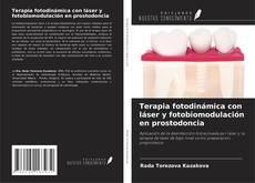 Copertina di Terapia fotodinámica con láser y fotobiomodulación en prostodoncia
