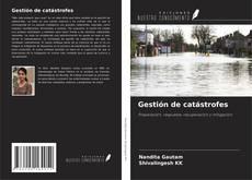 Copertina di Gestión de catástrofes