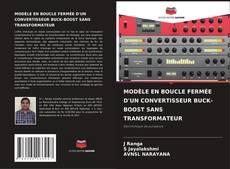 Buchcover von MODÈLE EN BOUCLE FERMÉE D'UN CONVERTISSEUR BUCK-BOOST SANS TRANSFORMATEUR