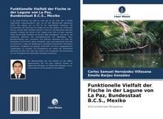 Buchcover von Funktionelle Vielfalt der Fische in der Lagune von La Paz, Bundesstaat B.C.S., Mexiko