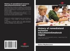Bookcover of History of remedialand inclusive educationinSmolensk region