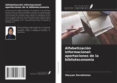 Обложка Alfabetización informacional: aportaciones de la biblioteconomía