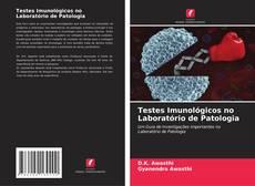 Borítókép a  Testes Imunológicos no Laboratório de Patologia - hoz