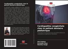 Buchcover von Cardiopathie congénitale chez le patient dentaire pédiatrique