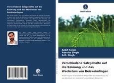 Buchcover von Verschiedene Salzgehalte auf die Keimung und das Wachstum von Reiskeimlingen