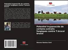 Potentiel trypanocide de certains extraits fongiques contre T.brucei brucei的封面