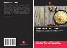 Capa do livro de PRODUÇÃO LEITEIRA