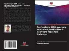 Обложка Technologie OCR avec une référence particulière à l'écriture régionale indienne