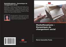 Couverture de MediaMorphosis : Dynamique du changement social
