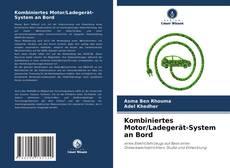 Borítókép a  Kombiniertes Motor/Ladegerät-System an Bord - hoz