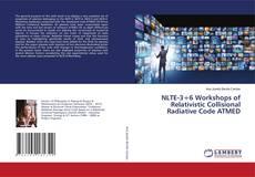 NLTE-3÷6 Workshops of Relativistic Collisional Radiative Code ATMED的封面