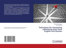Bookcover of Techniques for translating advertising texts from English into Russian