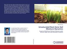 Bookcover of Unsaturated Root Zone Soil Moisture Dynamics